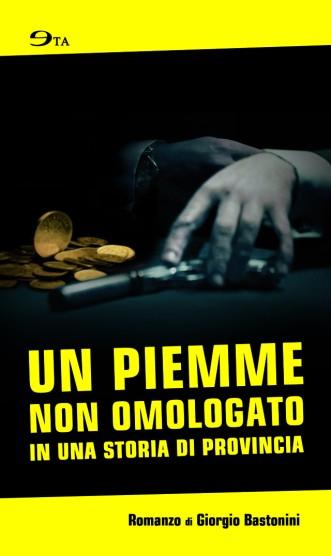 cover_un_piemme_non_omologato_singola-640x1076